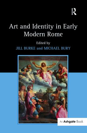 Art and Identity in Early Modern Rome: 1st Edition (Paperback) book cover