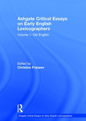 Ashgate Critical Essays on Early English Lexicographers: Volume 1: Old English book cover