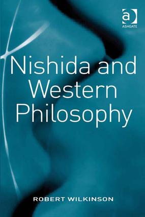Nishida and Western Philosophy: 1st Edition (Hardback) book cover