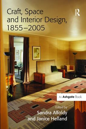 Craft, Space and Interior Design, 1855–2005 book cover