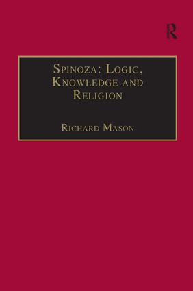 Spinoza: Logic, Knowledge and Religion (Hardback) book cover