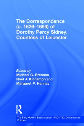 The Correspondence (c. 1626–1659) of Dorothy Percy Sidney, Countess of Leicester: 1st Edition (Hardback) book cover