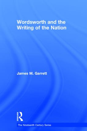 Wordsworth and the Writing of the Nation: 1st Edition (e-Book) book cover