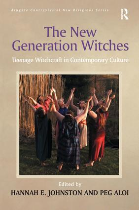 The New Generation Witches: Teenage Witchcraft in Contemporary Culture book cover