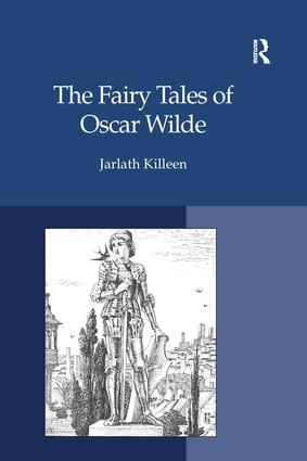 The Fairy Tales of Oscar Wilde: 1st Edition (Hardback) book cover