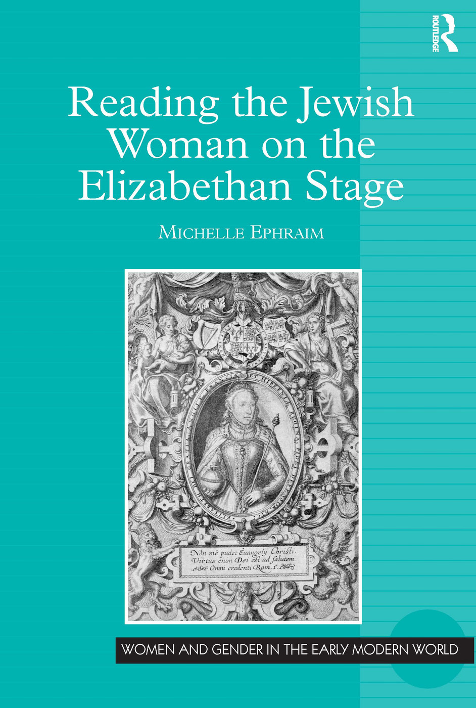 Introduction: Elizabeth and the Jewish Woman on Stage