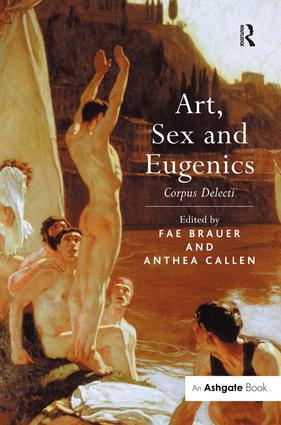 Art, Sex and Eugenics: Corpus Delecti book cover
