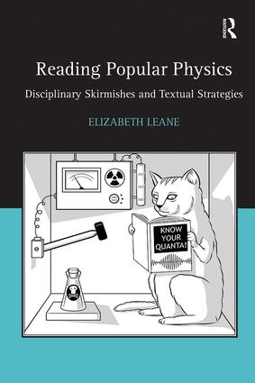 Reading Popular Physics: Disciplinary Skirmishes and Textual Strategies book cover