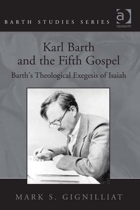 Theological Exegetical Implications of Barth's Isaianic Exegesis