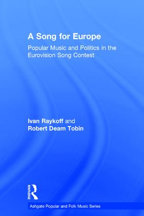 A Song for Europe: Popular Music and Politics in the Eurovision Song Contest (Paperback) book cover