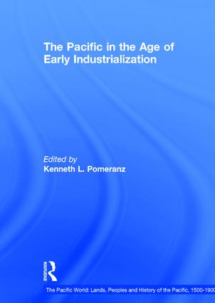 The Pacific in the Age of Early Industrialization: 1st Edition (Hardback) book cover
