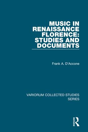 Music in Renaissance Florence: Studies and Documents: 1st Edition (Hardback) book cover
