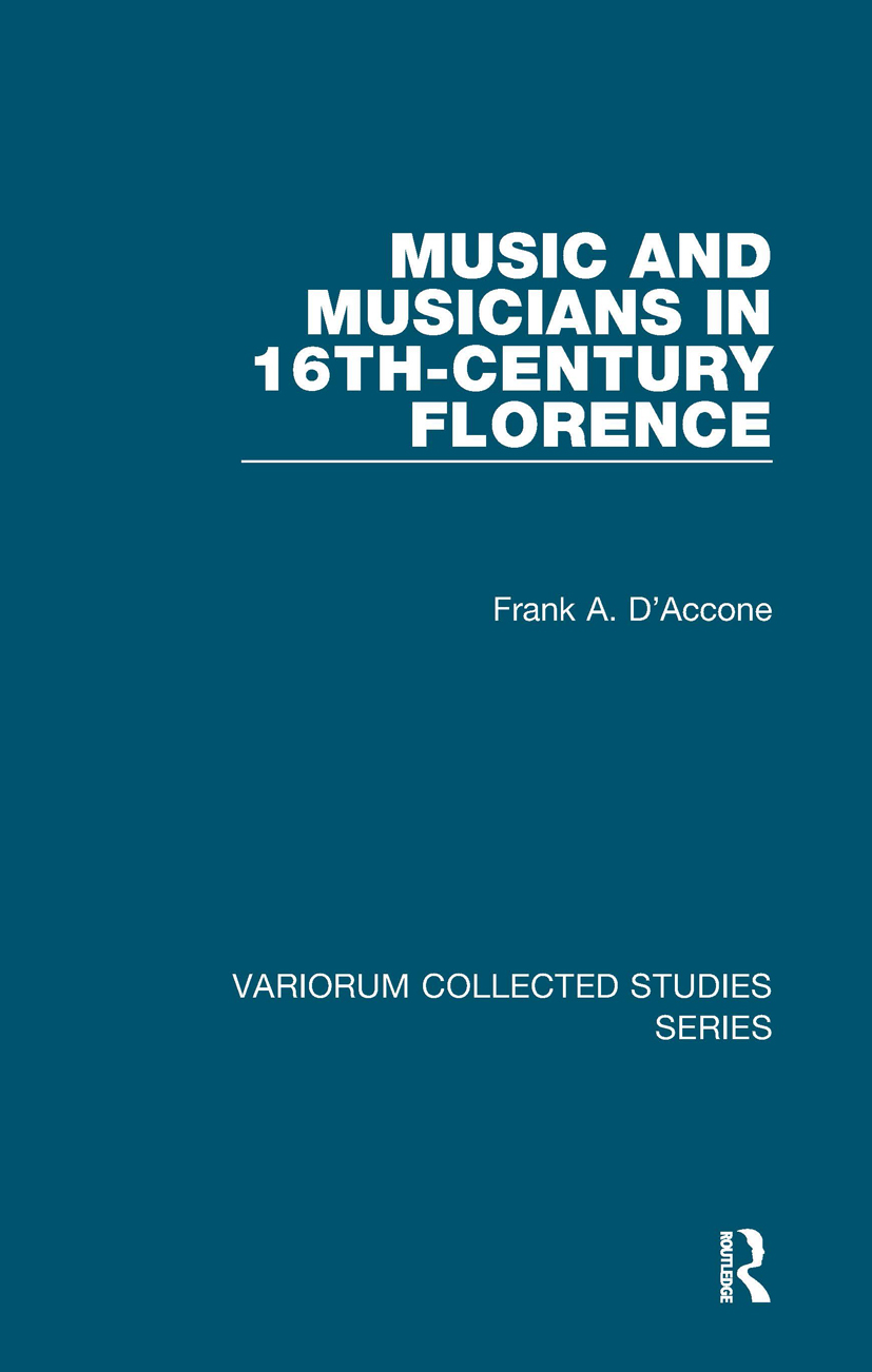 Music and Musicians in 16th-Century Florence: 1st Edition (Hardback) book cover