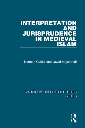 Interpretation and Jurisprudence in Medieval Islam: 1st Edition (Hardback) book cover