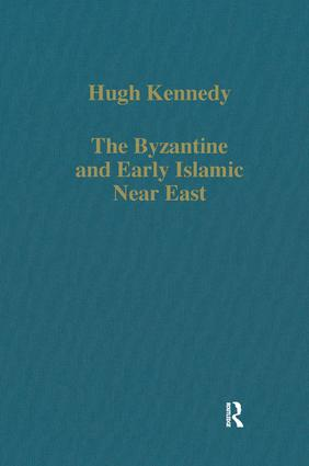 The Byzantine and Early Islamic Near East: 1st Edition (Hardback) book cover