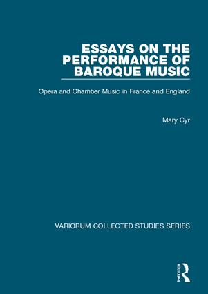 Essays on the Performance of Baroque Music: Opera and Chamber Music in France and England, 1st Edition (Hardback) book cover