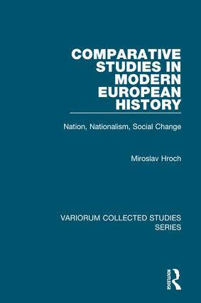 Comparative Studies in Modern European History: Nation, Nationalism, Social Change, 1st Edition (Hardback) book cover