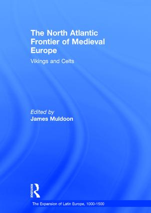 The North Atlantic Frontier of Medieval Europe: Vikings and Celts book cover