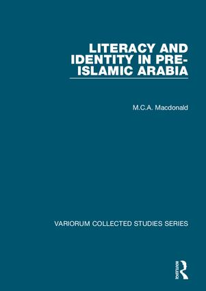 Literacy and Identity in Pre-Islamic Arabia: 1st Edition (Hardback) book cover