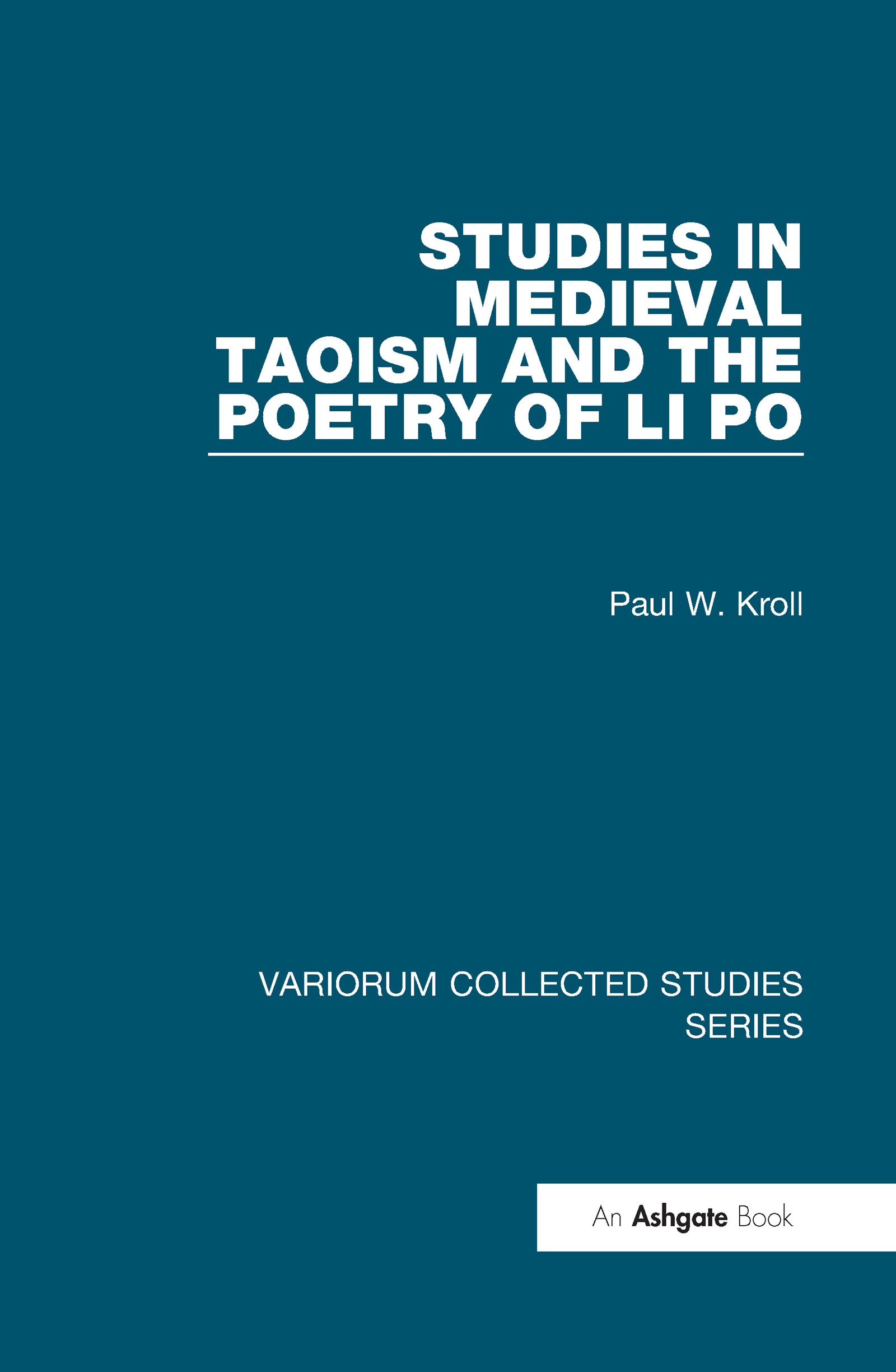 Studies in Medieval Taoism and the Poetry of Li Po: 1st Edition (Hardback) book cover