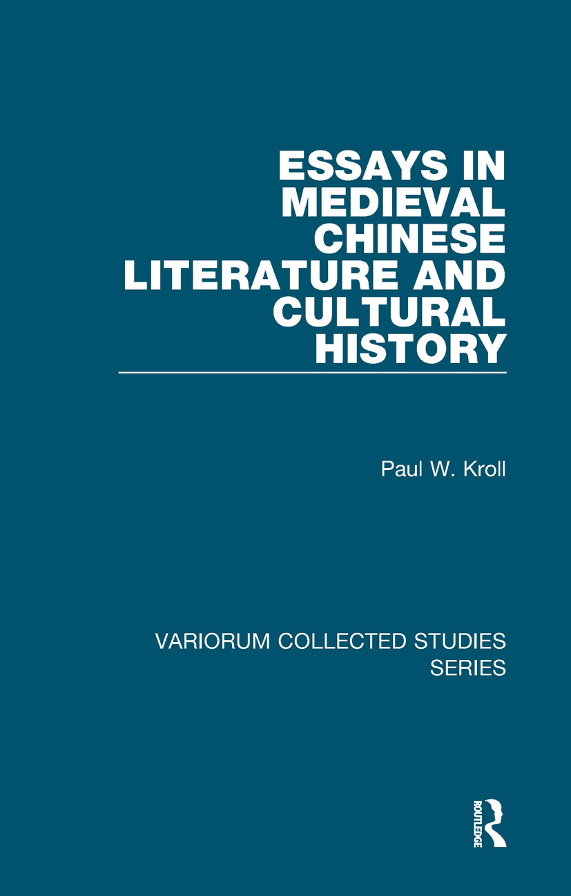 Essays in Medieval Chinese Literature and Cultural History: 1st Edition (Hardback) book cover