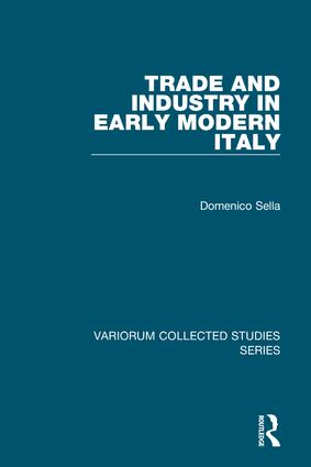 Trade and Industry in Early Modern Italy: 1st Edition (Hardback) book cover