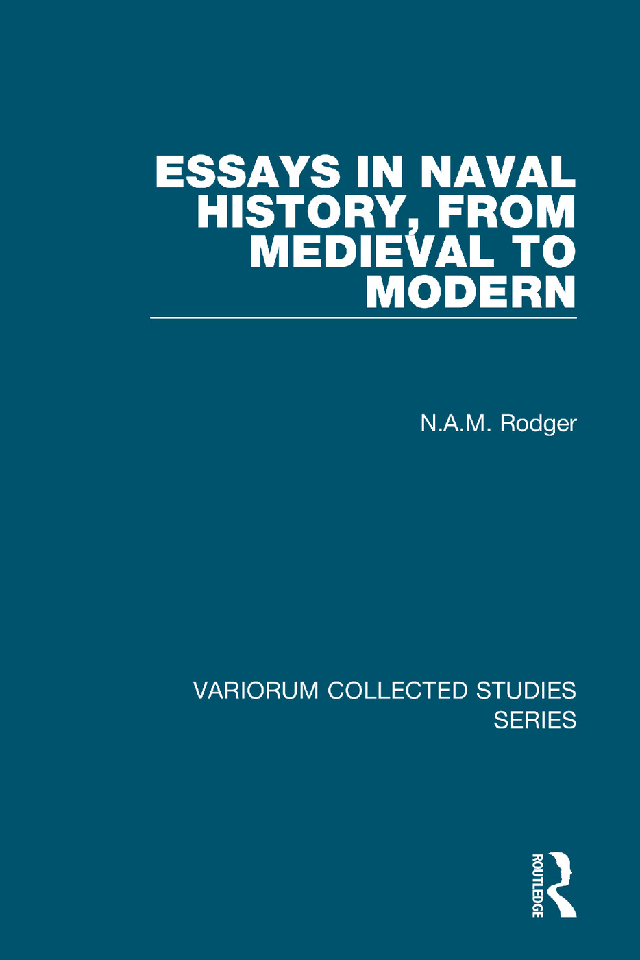 Essays in Naval History, from Medieval to Modern (Hardback) book cover