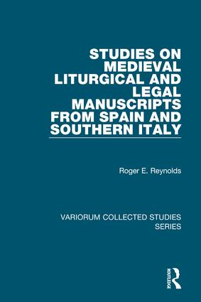 Studies on Medieval Liturgical and Legal Manuscripts from Spain and Southern Italy: 1st Edition (Hardback) book cover