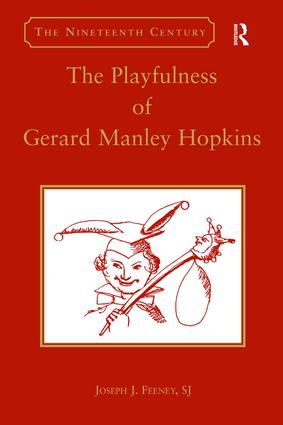 The Playfulness of Gerard Manley Hopkins: 1st Edition (Hardback) book cover