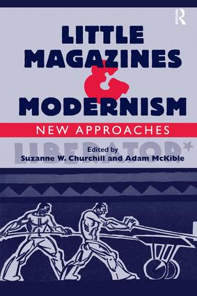 Little Magazines & Modernism: New Approaches, 1st Edition (Hardback) book cover