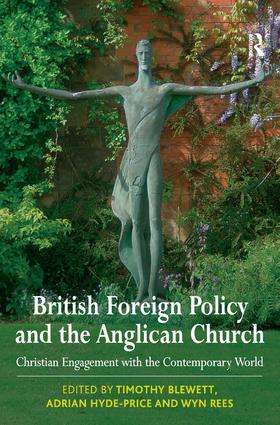 British Foreign Policy and the Anglican Church: Christian Engagement with the Contemporary World book cover