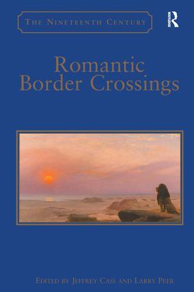 Romantic Border Crossings: 1st Edition (Hardback) book cover