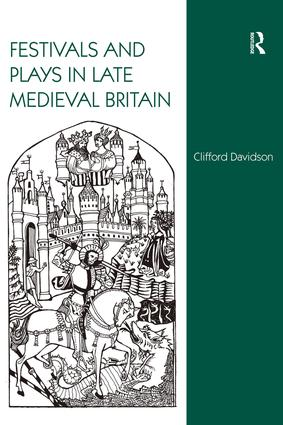 Festivals and Plays in Late Medieval Britain book cover