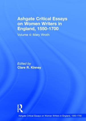 Ashgate Critical Essays on Women Writers in England, 1550-1700: Volume 4: Mary Wroth book cover