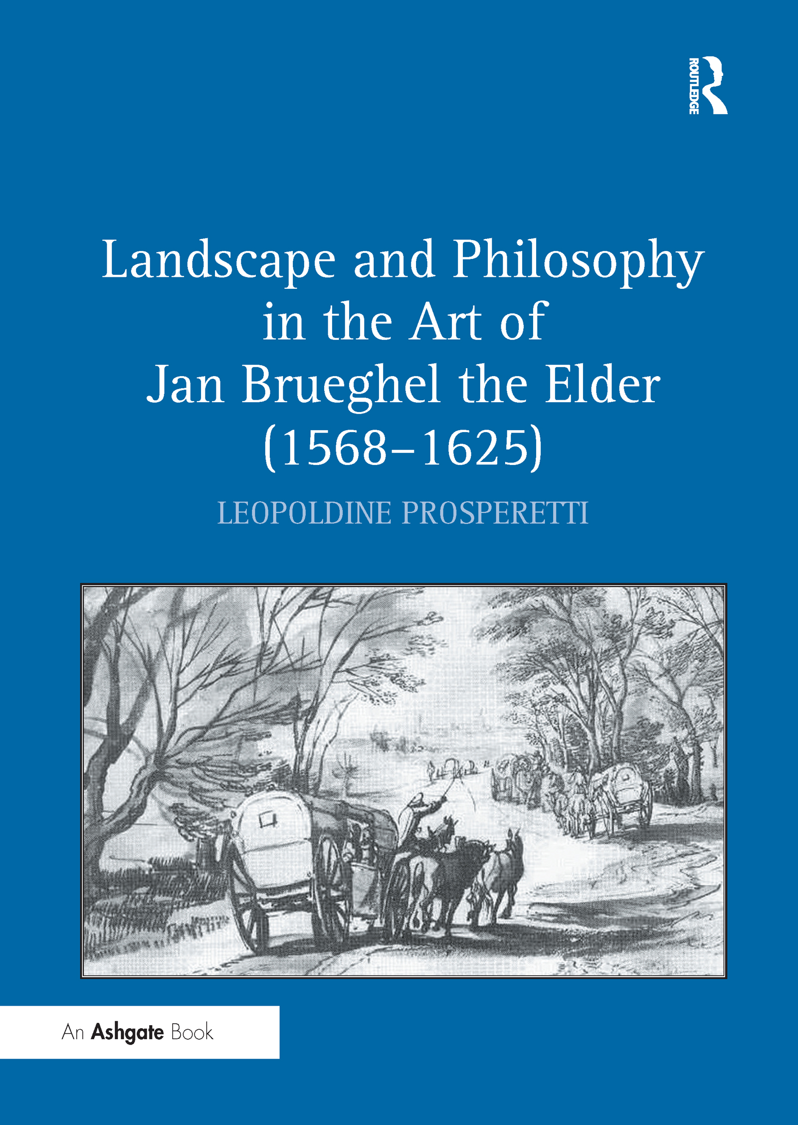 Landscape and Philosophy in the Art of Jan Brueghel the Elder (1568–1625) book cover