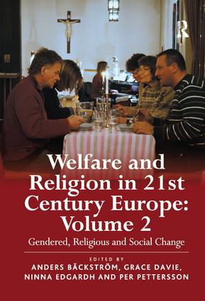 Welfare and Religion in 21st Century Europe: Volume 2: Gendered, Religious and Social Change, 1st Edition (Paperback) book cover