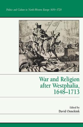 War and Religion after Westphalia, 1648–1713 book cover