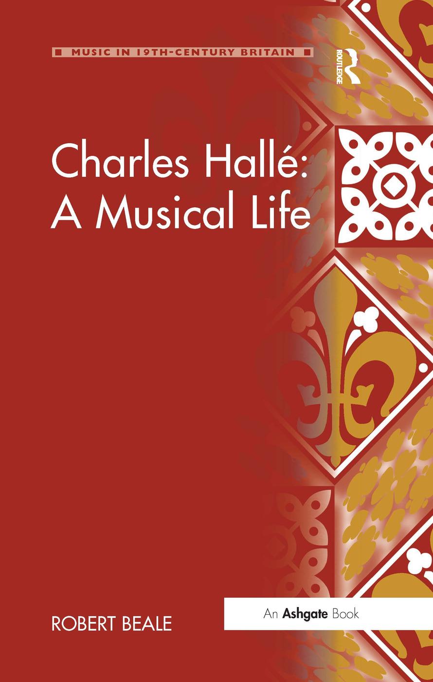 Charles Hallé: A Musical Life