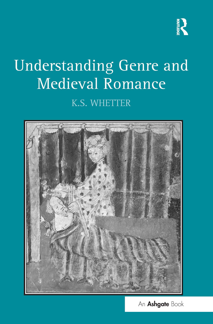 Understanding Genre and Medieval Romance: 1st Edition (Hardback) book cover