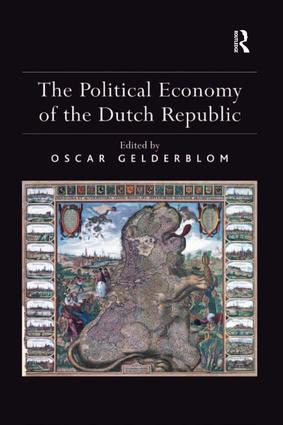 The Political Economy of the Dutch Republic: 1st Edition (Hardback) book cover