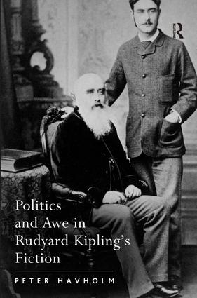 Politics and Awe in Rudyard Kipling's Fiction: 1st Edition (Hardback) book cover