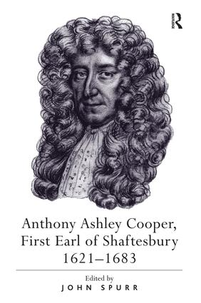 Anthony Ashley Cooper, First Earl of Shaftesbury 1621–1683: 1st Edition (Hardback) book cover