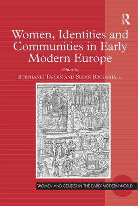 Women, Identities and Communities in Early Modern Europe (Hardback) book cover