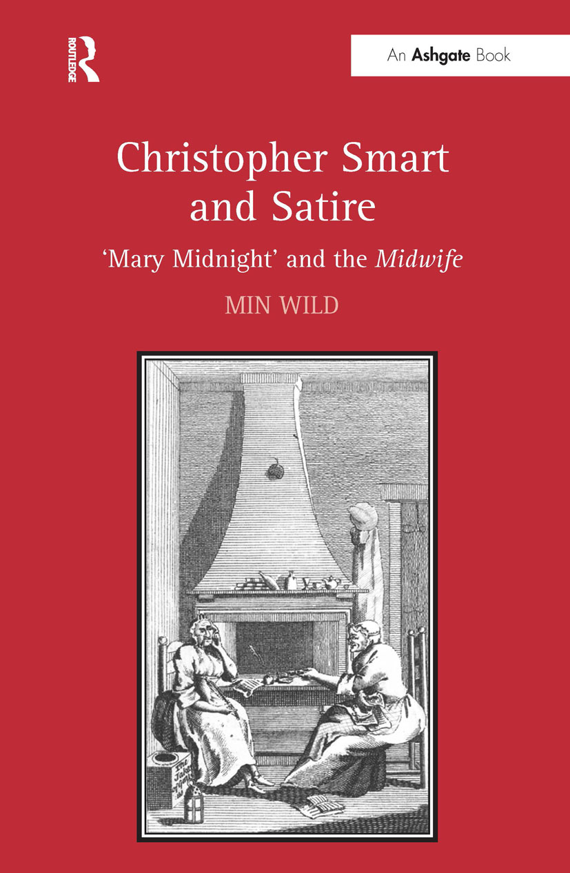 Christopher Smart and Satire: 'Mary Midnight' and the Midwife, 1st Edition (Hardback) book cover