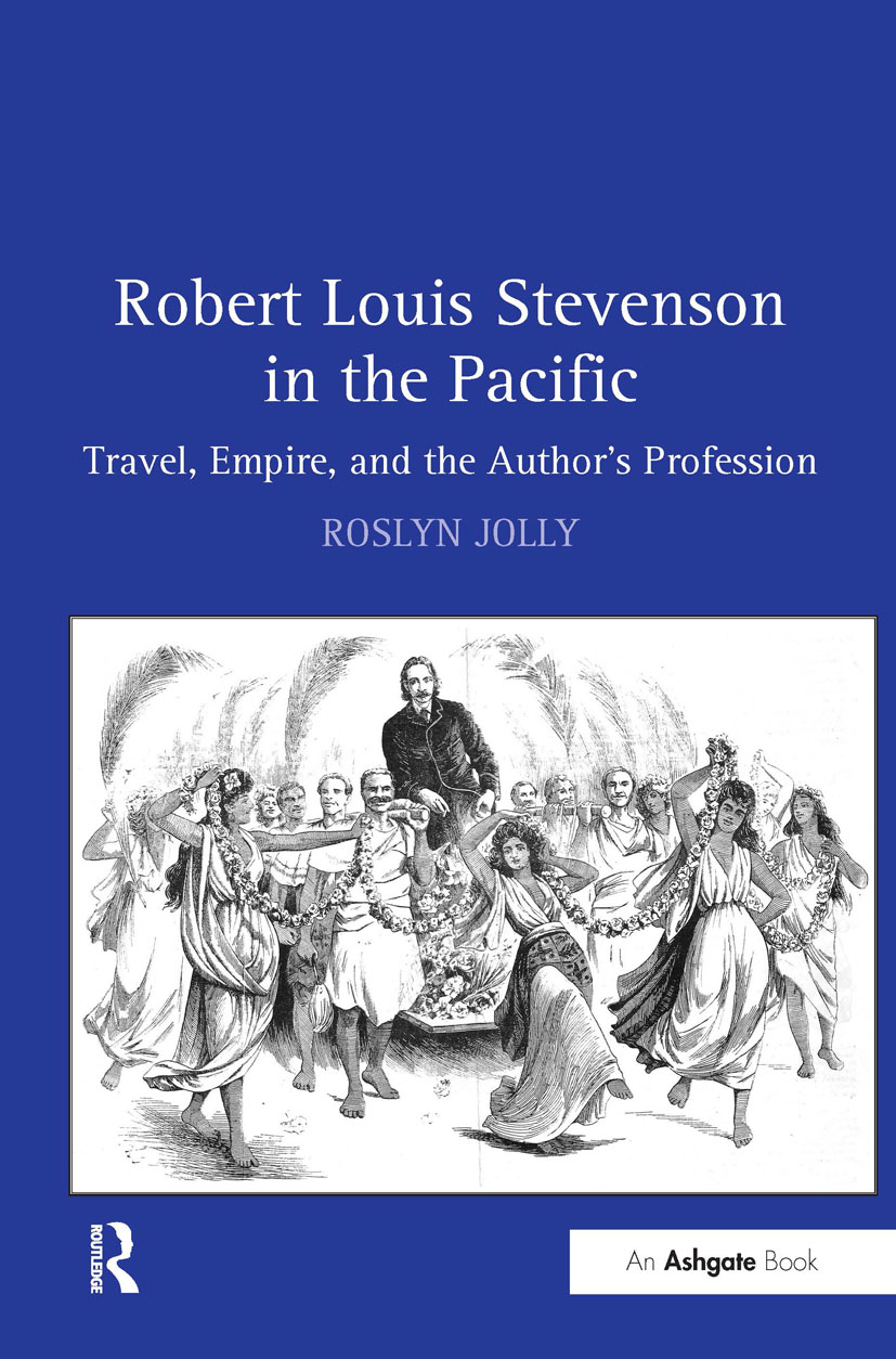 Robert Louis Stevenson in the Pacific: Travel, Empire, and the Author's Profession, 1st Edition (Hardback) book cover