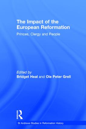 The Impact of the European Reformation: Princes, Clergy and People, 1st Edition (e-Book) book cover