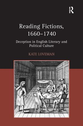 Reading Fictions, 1660-1740