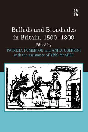 Ballads and Broadsides in Britain, 1500-1800 (Hardback) book cover