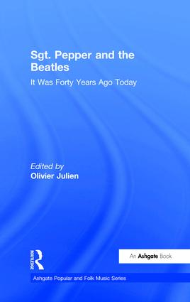 Sgt. Pepper and the Beatles: It Was Forty Years Ago Today (Hardback) book cover