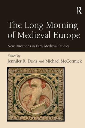 The Long Morning of Medieval Europe: New Directions in Early Medieval Studies, 1st Edition (Hardback) book cover